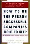 How to be the Person Successful Companies Fight to Keep – Book